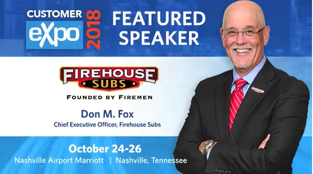 Loyalty360 Customer Expo 2018 Preview: Don Fox, CEO, Firehouse Subs