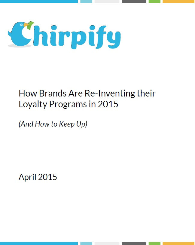 How Brands Are ReInventing their Loyalty Programs in 2015 (And How to Keep Up)