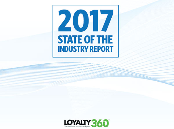 Loyalty360 2017 State of the Industry Report