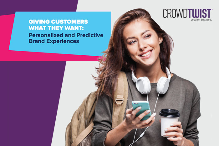 Giving Customers What They Want: Personalized and Predictive Brand Experiences