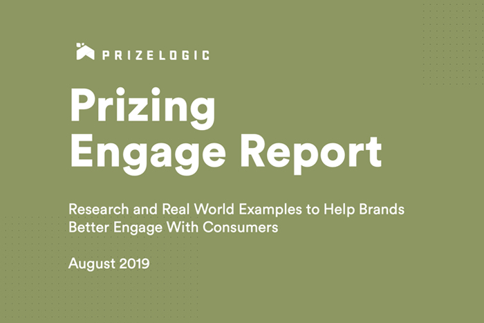 Prizing Engage Report: Research and Real World Examples to Help Brands Better Engage With Consumers