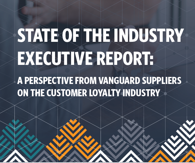 Loyalty360 2019 State of the Industry Executive Perspectives Report