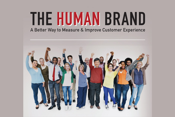The Human Brand: A Better Way to Measure & Improve Customer Experience