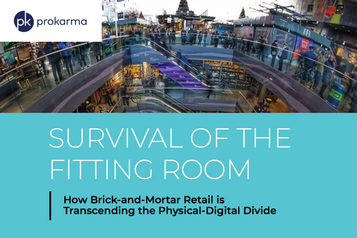Survival Of The Fitting Room: How Brick-and-Mortar Retail Is Transcending The Physical-Digital Divid
