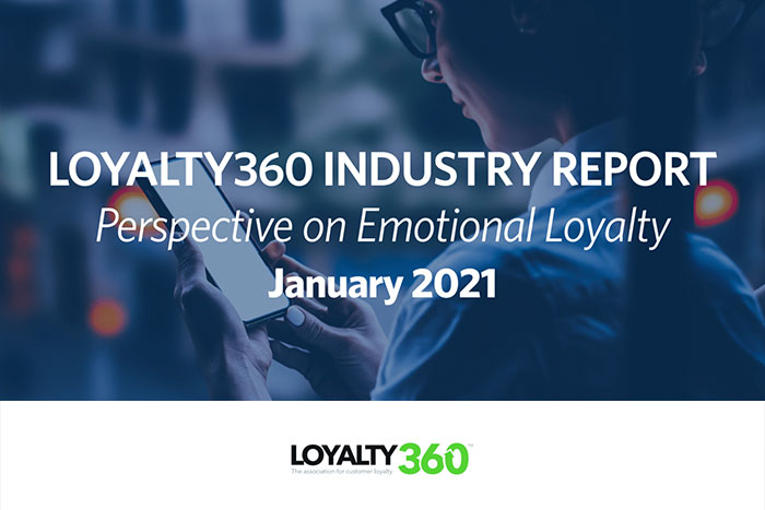Loyalty360 Industry Report | Perspective on Emotional Loyalty
